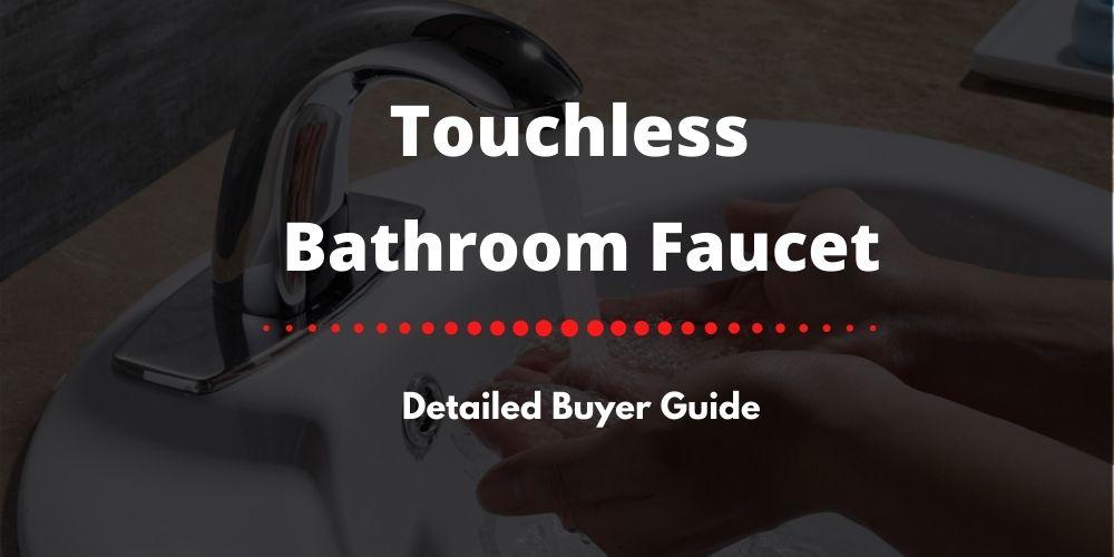 touchless bathroom faucet reviews