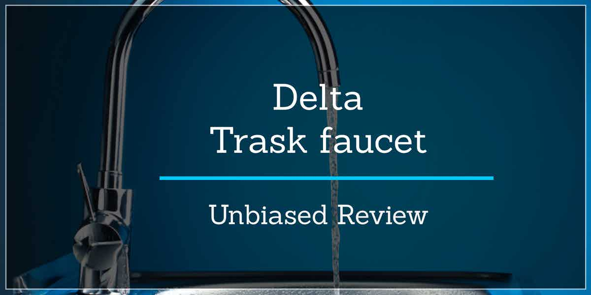 delta trask kitchen faucet reviews