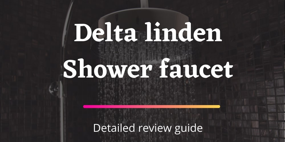 delta linden shower faucet