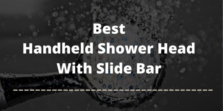 best handheld shower head with slide bar review