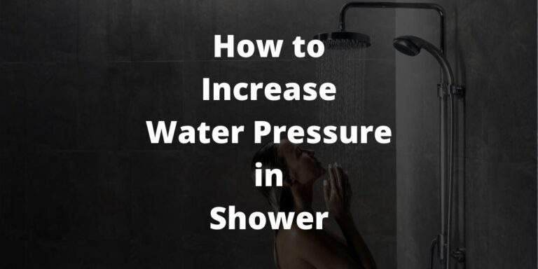 how to increase water pressure in shower