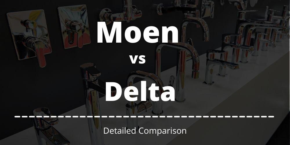 Moen vs delta kitchen faucet