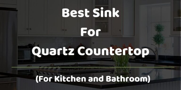 best sink for quartz countertop
