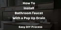 how to install a bathroom faucet with pop up drain