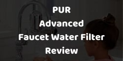 pur advanced water filter review