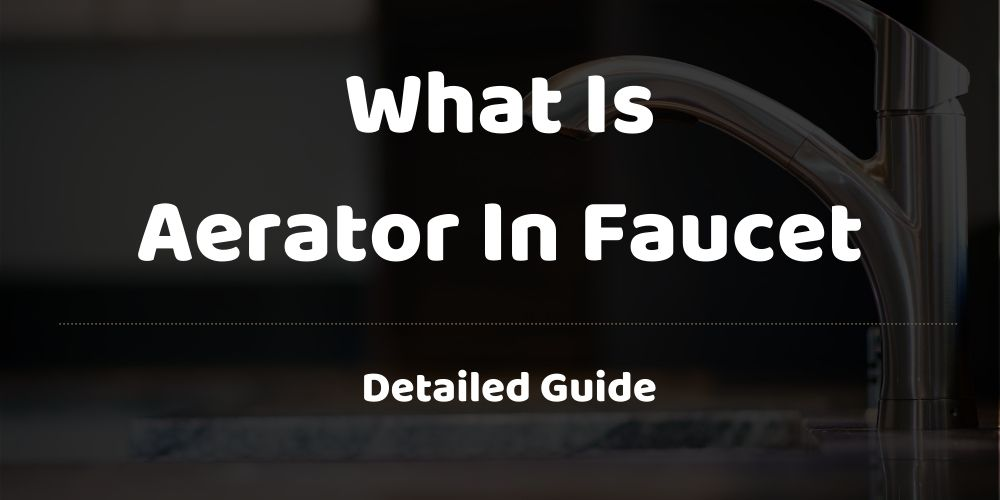 what is aerator in faucet
