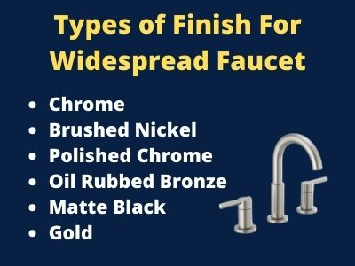 widespread faucet finish